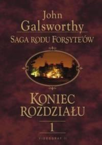 Saga rodu Forsyte'ów. Koniec rozdziału t.1 - John Galsworthy