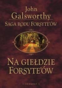 Saga rodu Forsyte'ów. Na giełdzie Forsythów - John Galsworthy