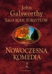 Saga rodu Forsyte'ów. Nowoczesna komedia. t.2 - John Galsworthy