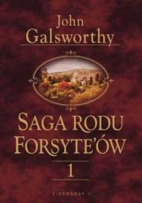 Saga rodu Forsytów. Tom 1 - John Galsworthy