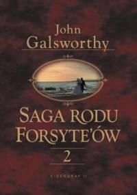 Saga rodu Forsytów. Tom 2 - John Galsworthy