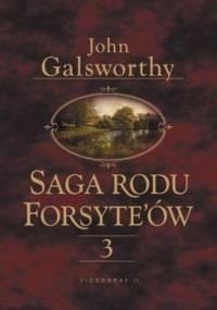 Saga rodu Forsytów. Tom 3 - John Galsworthy