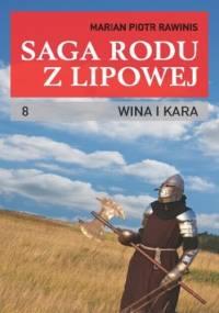 Saga rodu z Lipowej - tom 8 - Piotr Rawinis Marian