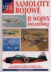 Samoloty bojowe II wojny światowej - Karen Leverington