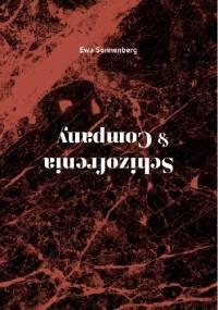 Schizofrenia & Company - Ewa Sonnenberg