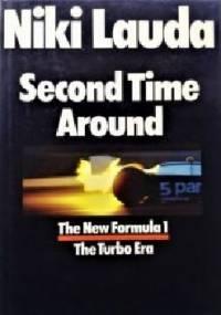 Second Time Around: New Formula 1 - The Turbo Era - Niki Lauda