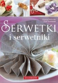 Serwetki i serwetniki - Joanna Tołłoczko, Piotr Syndoman