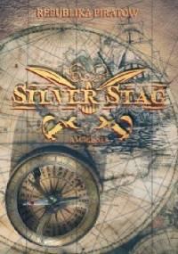 Silver Stag. Tom 1. Republika piratów - A. M. Rosner