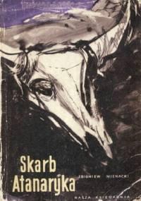 Skarb Atanaryka - Zbigniew Nienacki