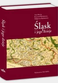 Śląsk i jego dzieje