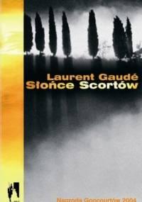 Słońce Scortów - Laurent Gaudé