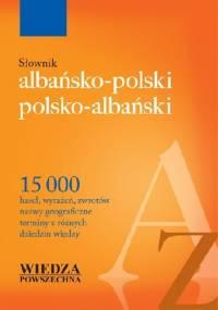 Słownik albańsko-polski, polsko-albański - Jerzy Wiśniewski, Marek Jeziorski