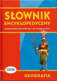 Słownik encyklopedyczny. Geografia