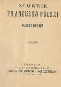 Słownik francusko-polski, français-polonais - autor nieznany