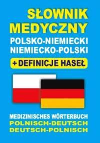 Słownik medyczny polsko-niemiecki, niemiecko-polski + definicje haseł - Aleksandra Lemańska, Dawid Gut