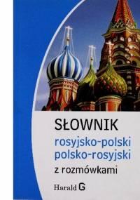 Słownik rosyjsko-polski polsko-rosyjski z rozmówkami - Natalia Celer