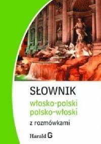 Słownik włosko-polski, polsko-włoski z rozmówkami - Hanna Cieśla