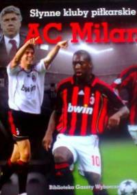 Słynne Kluby Piłkarskie: AC Milan - Paweł Czado