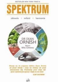 SPEKTRUM  Czuj się lepiej, żyj dłużej i zdrowiej schudnij - Dean Ornish