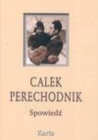 Spowiedź - Calek Perechodnik