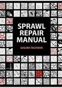 Sprawl Repair Manual - Galina Tachieva
