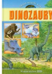 Świat wokół nas. Dinozaury - Julia Bruce