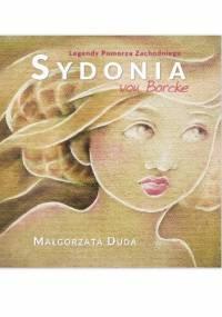 Sydonia von Borcke - Małgorzata Duda