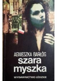 Szara Myszka - Agnieszka Barłóg