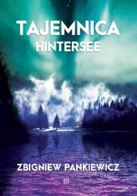 Tajemnica Hintersee - Zbigniew Pankiewicz