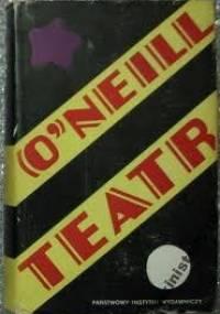 Teatr - Eugene O'Neill