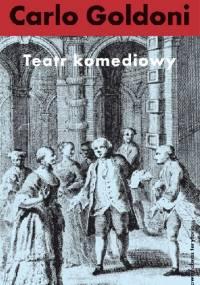 Teatr komediowy - Carlo Goldoni