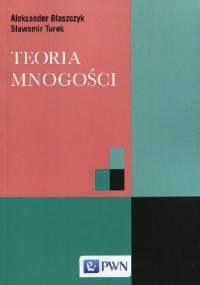 Teoria mnogości - Aleksander Błaszczyk, Sławomir Turek