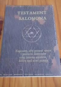Testament Salomona - autor nieznany, Król Salomon