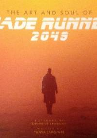 The Art and Soul of Blade Runner 2049 - Tanya Lapointe