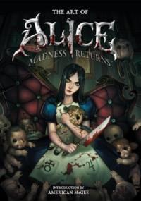 The Art of Alice: Madness Returns - praca zbiorowa