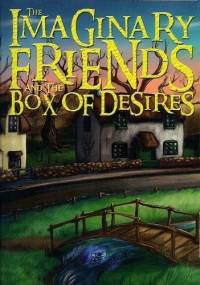 The Imaginary Friends and the Box of Desires - Mike Jeavons