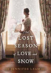 The Lost Season of Love and Snow - Jennifer Laam
