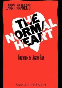 The Normal Heart - Larry Kramer