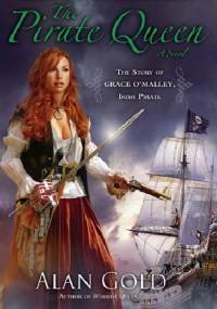 The Pirate Queen - Alan Gold