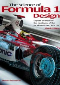 The Science of Formula 1 Design - David Tremayne