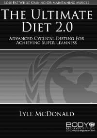 The Ultimate Diet 2.0 - Lyle McDonald