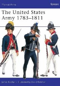 The United States Army 1783 - 1811 - James Kochan