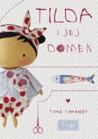 Tilda i jej domek - Tone Finnanger