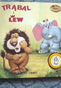 Trąbal i Lew - Robyn Bryant