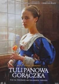 Tulipanowa gorączka (książka + film) - praca zbiorowa