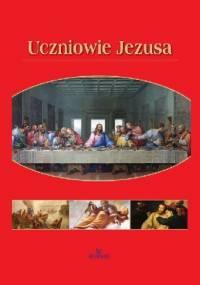 Uczniowie Jezusa - Anna Maria Paterek