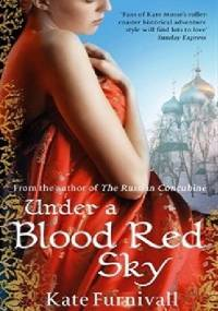 Under a Blood Red Sky - Kate Furnivall