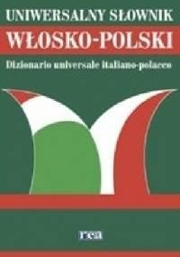 Uniwersalny słownik WŁOSKO-POLSKI - praca zbiorowa, Maria Katarzyna Podracka