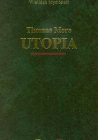 Utopia - Tomasz Morus (More)
