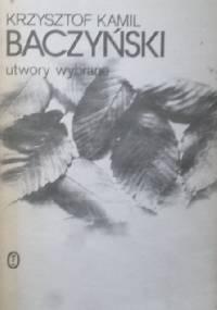 Utwory wybrane - Krzysztof Kamil Baczyński